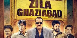 Zila Ghaziabad – Film review