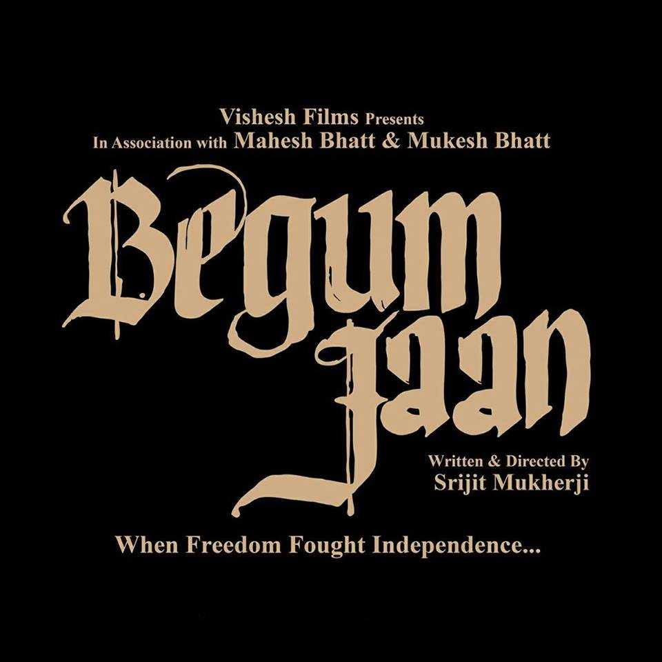 Begum Jaan official movie poster