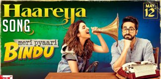 Arijit Singh's Haareya from Meri Pyaari Bindu will leave you with a warm feeling