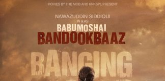Nawazuddin Siddiqui's first Babumoshai Bandookbaaz poster is out!