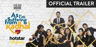 As I'm Suffering From Kadhal a new Tamil web series you must watch!