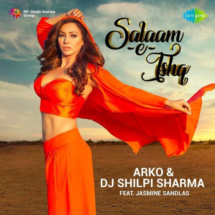 DJ-Shilpi-Sharma-Salaam-e-ishq