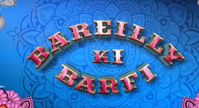 Bareilly ki Barfi FI
