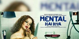 Mental Hai Kya theatrical trailer to be released on June 19